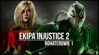 """EKIPA INJUSTICE 2 """"Bohaterowie"""" 1"""