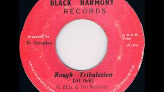 ReGGae Music 429 - Al Bell & The Realities - Rough Tribulation [Black Harmony]