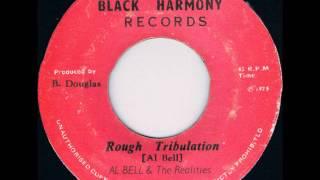 ReGGae Music 429 - Al Bell & The Realities - Rough Tribulation [Black Harmony]