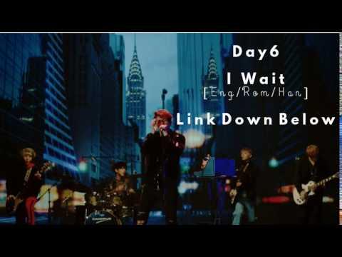 Day6 - I Wait (아 왜) MV [Eng/Rom/Han] HD