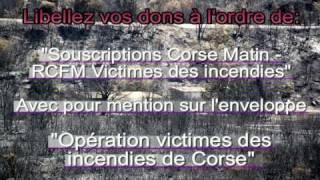 Corse juillet 2009 les incendies Terra Corsa Michel Mallory