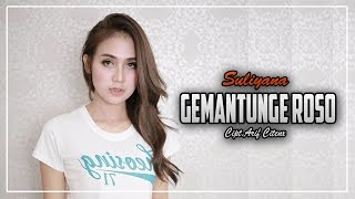 Single Terbaru -  Suliyana Gemantunge Roso Official Music
