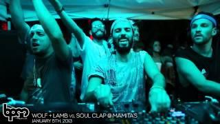 THE BPM FESTIVAL 2013: Wolf + Lamb vs. Soul Clap @ Mamita