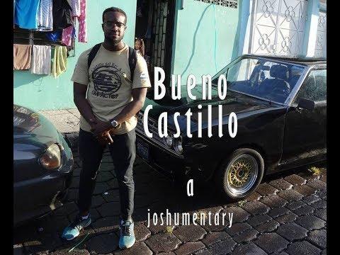 Bueno Castillo - El Salvador Documentary