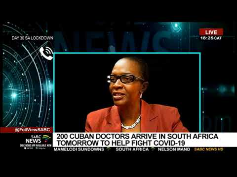 Over 200 Cuban doctors expected in South Africa to fight COVID-19: Sophie Mokoena