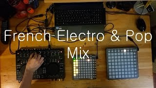 French Electro & Pop Mix [Launchpad Mix]
