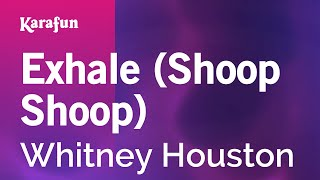 Karaoke Exhale (Shoop Shoop) - Whitney Houston *