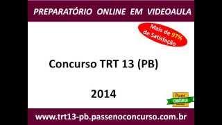 Concurso TRT 13 (PB) - Tribunal Regional do Trabalho 13ª Região - Técnico: Tecnologia da Informação