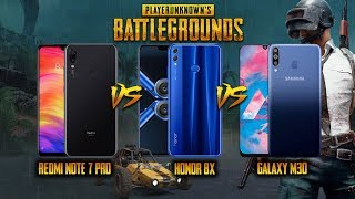Redmi Note 7 Pro VS Galaxy M 30 VS Honor 8X Pubg Gaming Review (4K)