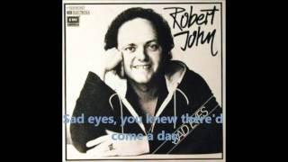 Robert John - Sad Eyes (Lyrics)