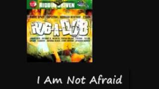 Etania I Am Not Fraid Rub A Dub Riddim