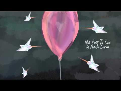 Natalie Lauren feat Christon Gray - Not Easy To Love (audio)