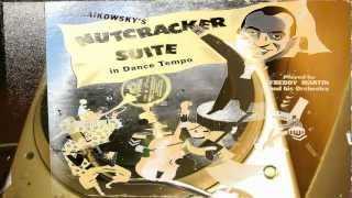 Dance Of The Sugar-Plum Fairies - Freddy Martin And His Orchestra (Nutcracker Suite)