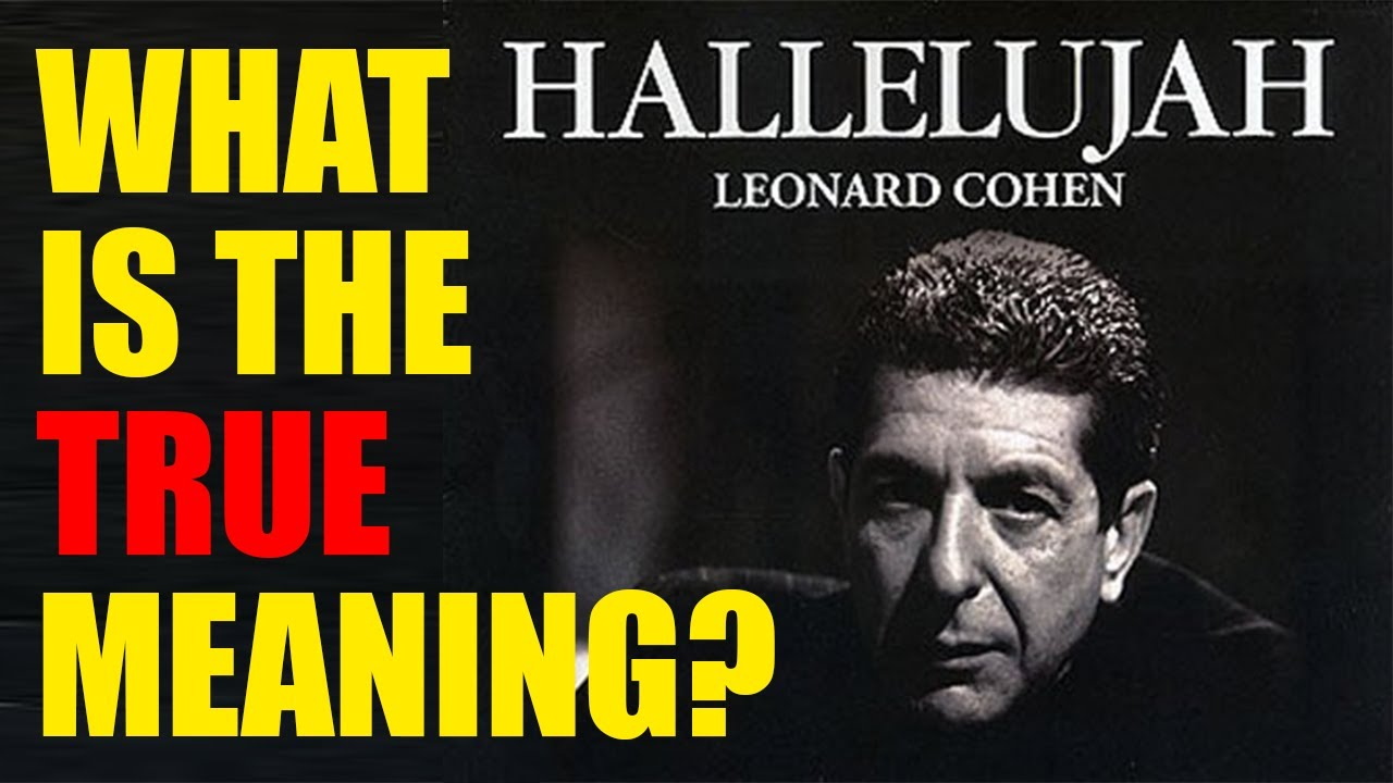 """""""Hallelujah"""": The True Meaning of a Beautiful Song - YouTube"""