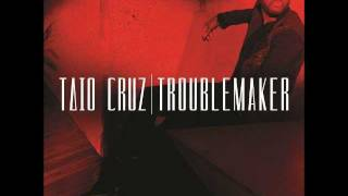 Tao Cruz Troublemaker (Original) NEW SONG 2012