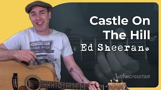 How to play Castle On The Hill by Ed Sheeran - Guitar Lesson Tutorial Acoustic Looper