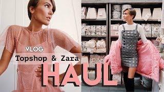 Vlog: ZARA + TOPSHOP HAUL & TRY ON. GRWM, FESTIVITIES & NEW CAR   Blaise Dyer