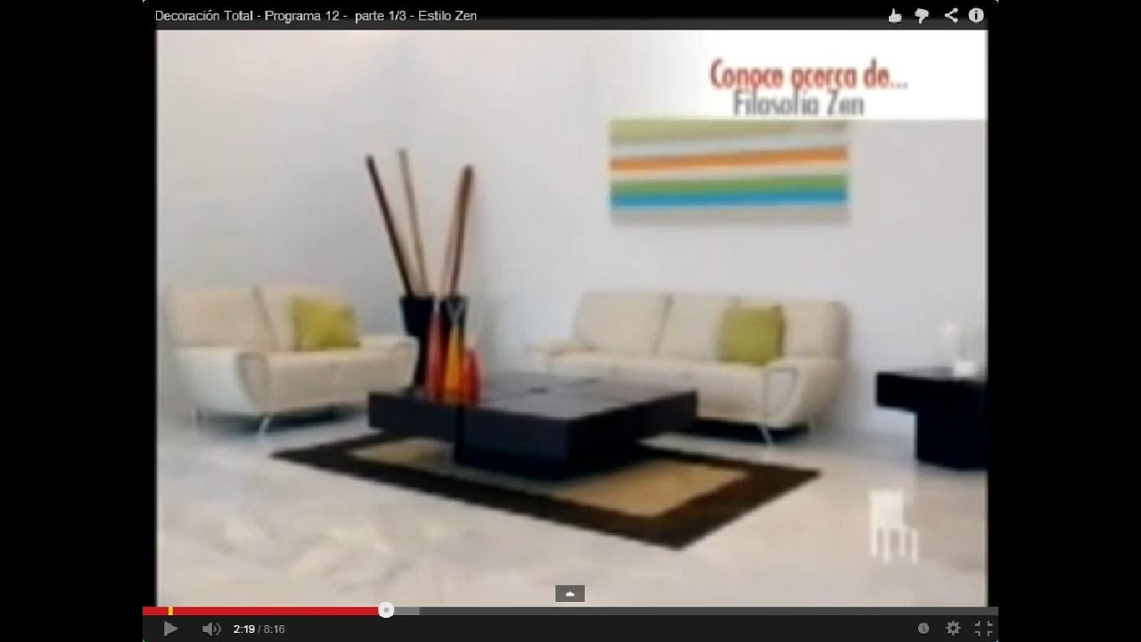 Estilo decorativo zen programa 12 parte 1 3 youtube - Estilo zen decoracion ...