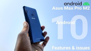 Asus Max Pro M2 Android 10 features and issues