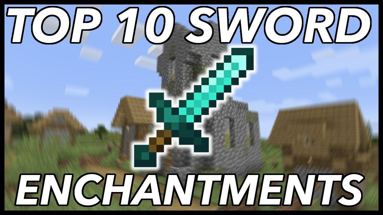 Top 10 Sword Enchantments In Minecraft