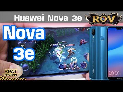     รีวิว Huawei Nova 3e เล่น ROV ได้กี่fps kirin659