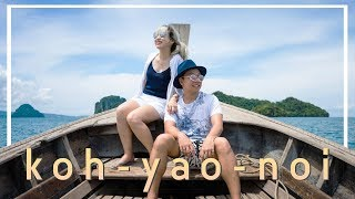 We Love Koh Yao Noi and We Have So Much Fun!