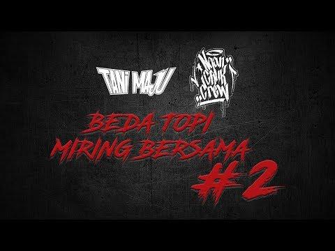 Tani Maju feat. Nganchuk Crew - Beda Topi Miring Bersama #2
