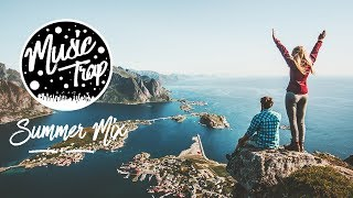 Summer Music Mix 2019 Best Of Tropical &amp Deep House Sessions Chill Out #38 Mix By Musi ...