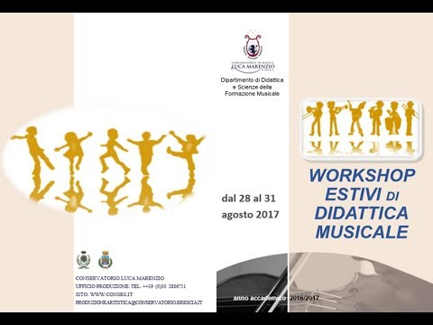 WORKSHOP ESTIVI 2017 DI DIDATTICA MUSICALE