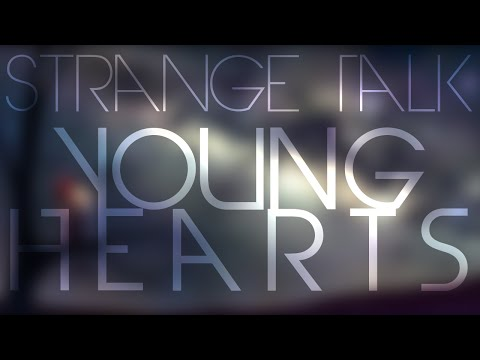 Strange Talk - Young Hearts