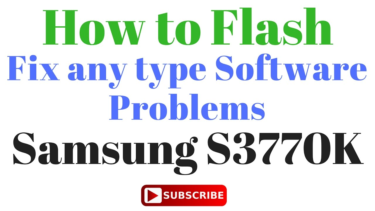 How to Flash Samsung S3770K by GsmHelpFul