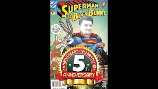 Multi-voice Reviewer 5th Anniversary Superman Andamp Bugs Bunny