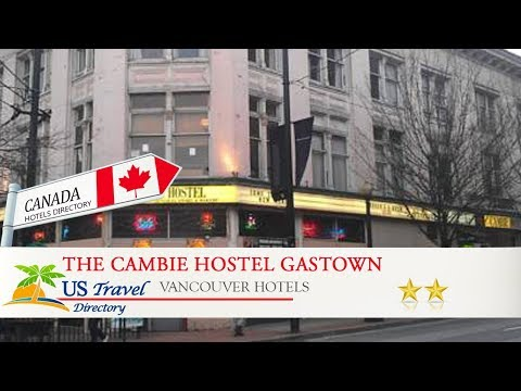 The Cambie Hostel Gastown - Vancouver Hotels, Canada