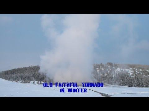 Yellowstone National Park - Old Faithful GEYSER TORNADO - Park Travel Review