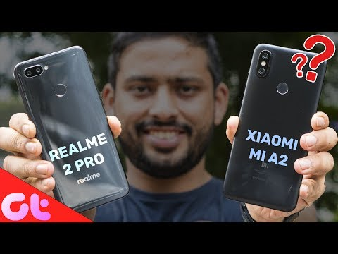 Realme 2 Pro vs Xiaomi Mi A2 Comparison, Camera, Speed, Design, Battery