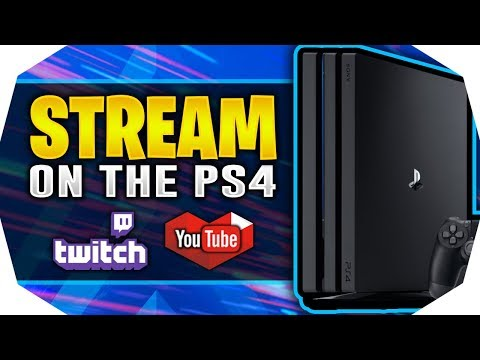 How To Stream On PS4 2019 🔴 (Twitch/YouTube) - How To Broadcast On PS4 2019