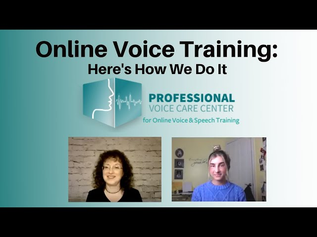 Online Voice Training: Here's How We Do It - Professional Voice Care Center