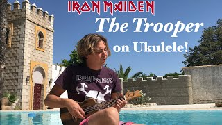 IRON MAIDEN - The Trooper (Acoustic) UKULELE Cover by Thomas Zwijsen - Nylon Maiden