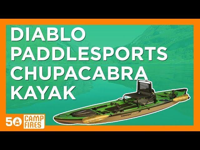 50 Campfires: Diablo Paddlesports Chupacabra Kayak