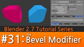 Blender 2.7 Tutorial #31 : The Bevel Modifier #b3d