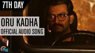 Download Oru Kadha- 7th Day   Prithviraj  Janani Iyer  Tovinto Thomas  Full Song HD MP3 song and Music Video