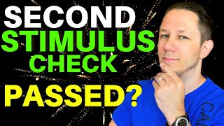 Second Stimulus Check Update: New $2000/Mo Passed?