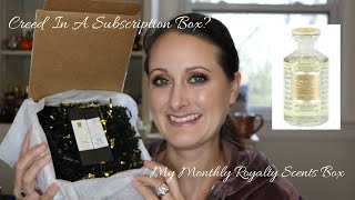 Creed In A Perfume Subscription Box? | My Monthly Royalty Scents Box