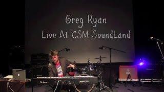 Greg Ryan - Resonant Flow - Live at CSM Soundland
