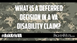 What is a Deferred Decision in a VA Disability Claim?