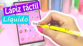 Manualidades: LÁPIZ táctil LÍQUIDO (Stylus) para el móvil - Innova Manualidades