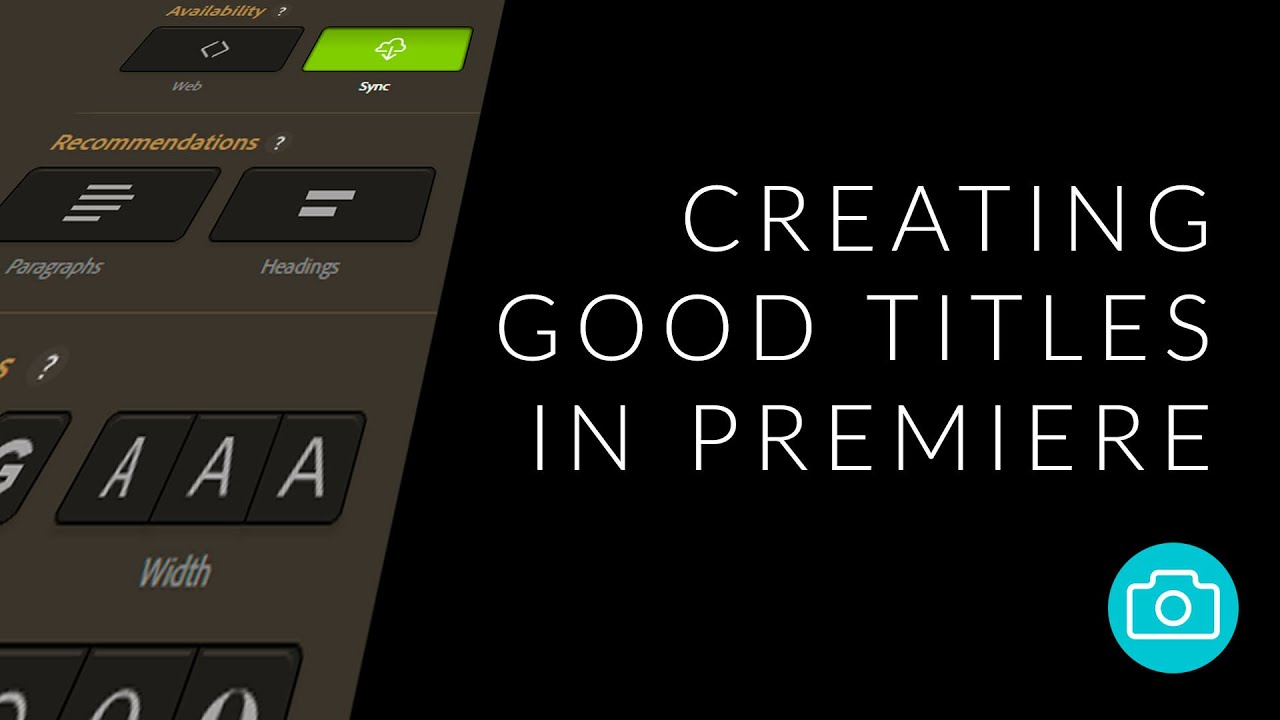 Creating Good Titles in Premiere Pro
