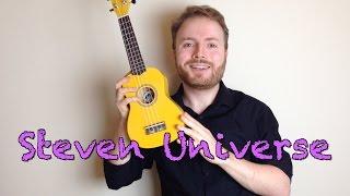 Steven Universe Theme   Ukulele Tutorial