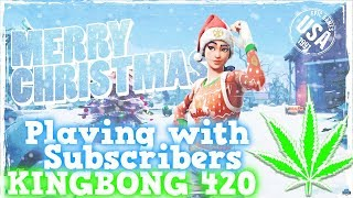 ⛄ Fortnite #261 Playing with Subscribers 🎮 Cross Play PS4 Xbox Switch PC Mobile 🔥 KingBong 420 🌳