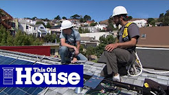 How to Install Solar Panels - This Old House